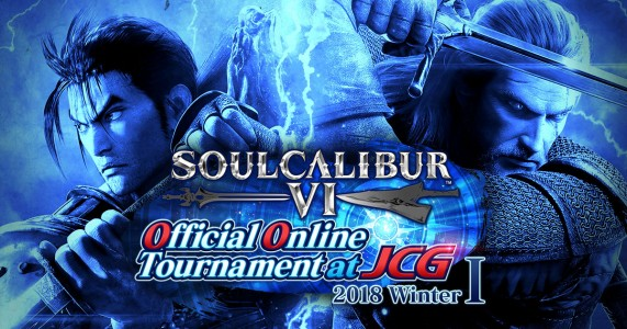 SOULCALIBUR VI Official Online Tournament at JCG 2018 Winter I